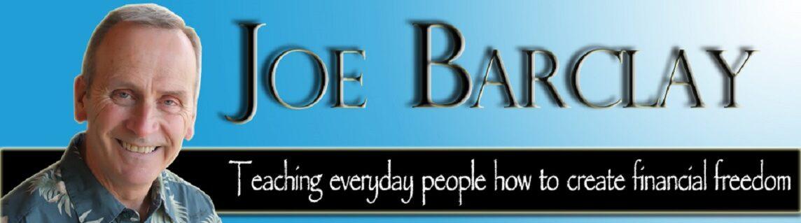 Joe Barclay – Helping YOU Create Financial Freedom